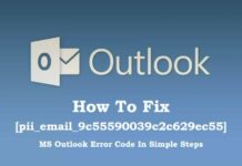 How To Fix [pii_email_9c55590039c2c629ec55] MS Outlook Error Code In Simple Steps