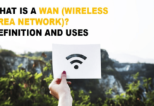 What is WAN (Wide Area Network) – Definition, Uses and Types