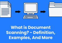 What is Document Scanning? – Definition, Examples, And More