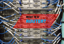 What is a Router?– Definition and Uses