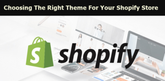 7 Tips For Choosing The Right Theme For Your Shopify Store