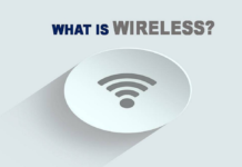 What is Wireless? Definition and Features