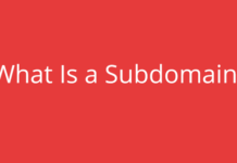 What is a Subdomain? – Definition, Uses, Features and More